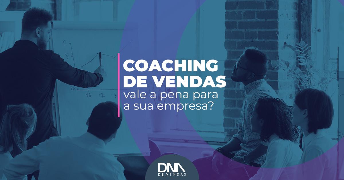 Saiba o que é coaching de vendas, como aplicar e por que ele pode impactar positivamente os resultados do seu negócio