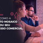 case-projeto-mosaico