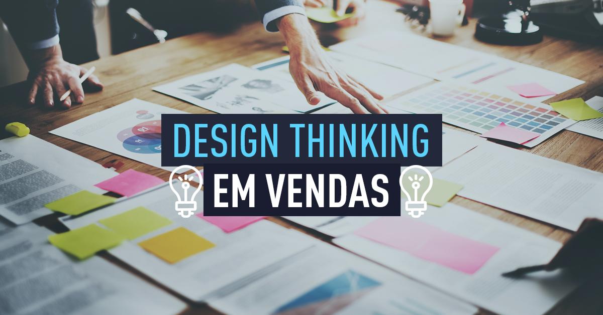 design thinking na área de vendas